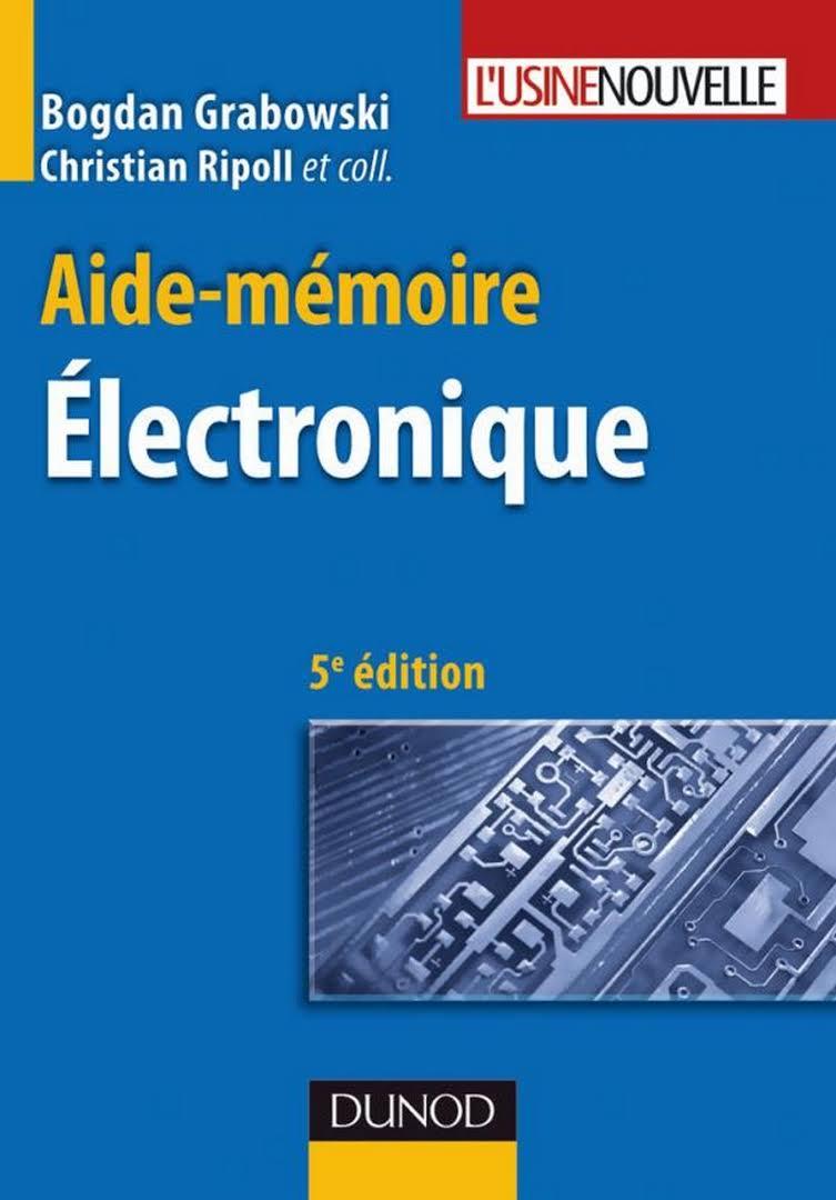 Aide-mémoire - Électronique - 5ème édition