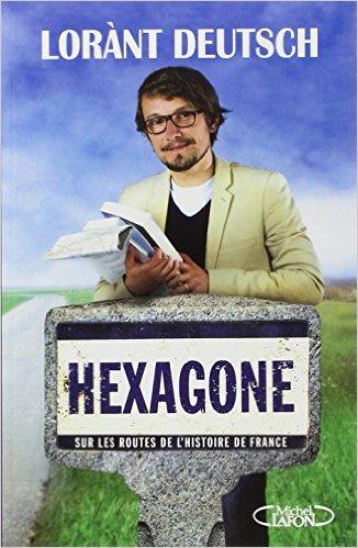 télécharger Hexagone : Sur les routes de l'histoire de France
