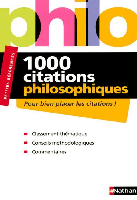 1000 Citations philosophiques - Pour bien placer les citations !