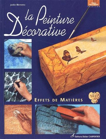 La Peinture Décorative : Effets de matière
