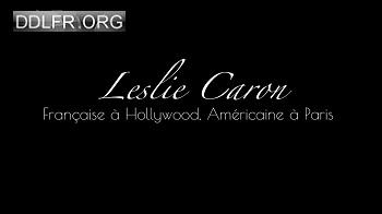 Leslie Caron Française à Hollywood, Américaine à Paris