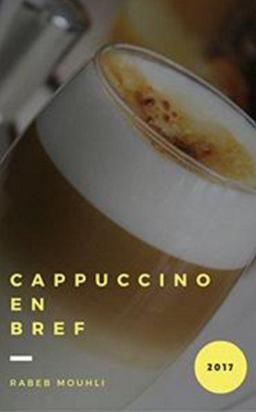 télécharger Cappuccino: En Bref (2017) - Rabeb Mouhli