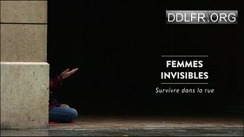 Femmes invisibles Survivre dans la rue