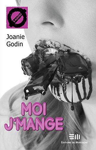 télécharger Moi j'mange (2016) - Joanie Godin
