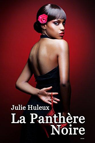 La Panthère Noire (2017) - Julie Huleux