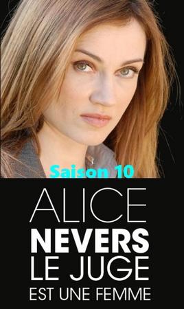 Alice nevers, le juge est une femme saison 10