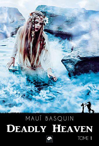 télécharger Deadly Heaven (2017) - Mauï Basquin