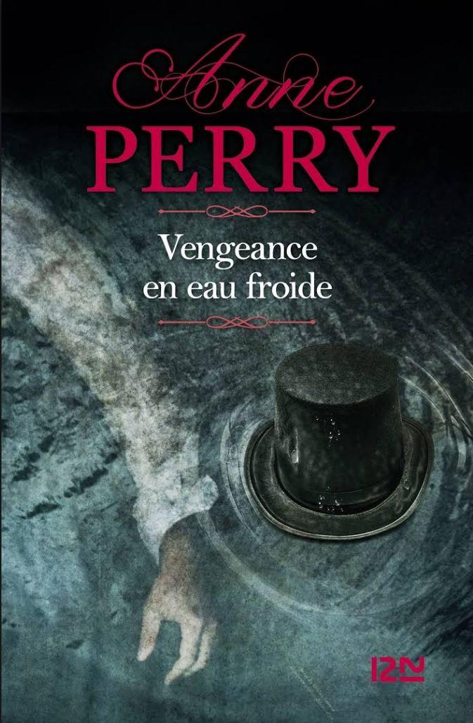 télécharger Vengeance en eau froide - Anne Perry