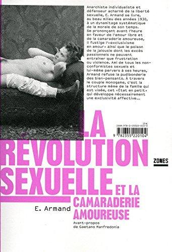 télécharger La révolution sexuelle et la camaraderie amoureuse