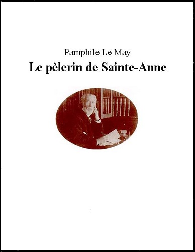 Le pelerin de Sainte Anne - Pamphile Lemay