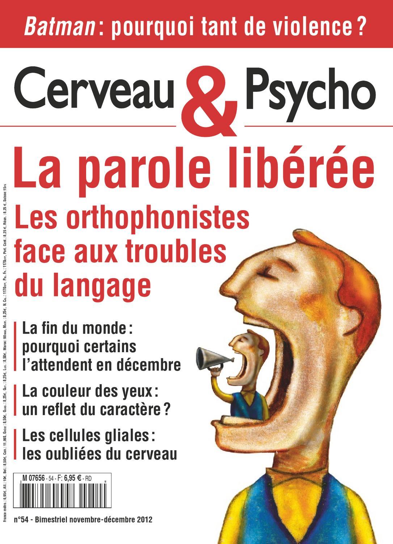 Cerveau et Psycho N°54 - La Parole Libérée
