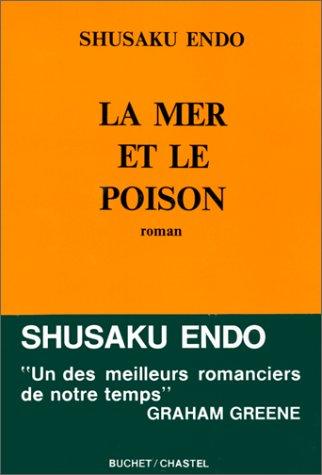 télécharger La mer et le poison de Shusaku Endo