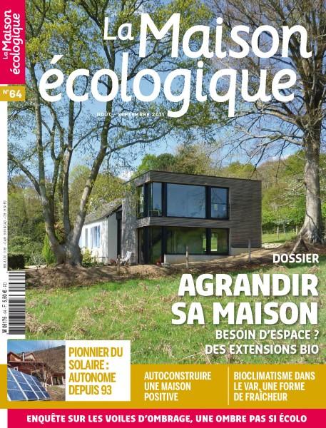 La Maison Ecologique N°64 - Dossier Agrandir sa Maison