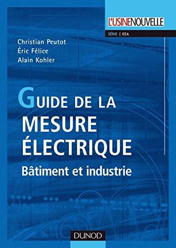 Guide de la mesure électrique - Bâtiment et industrie
