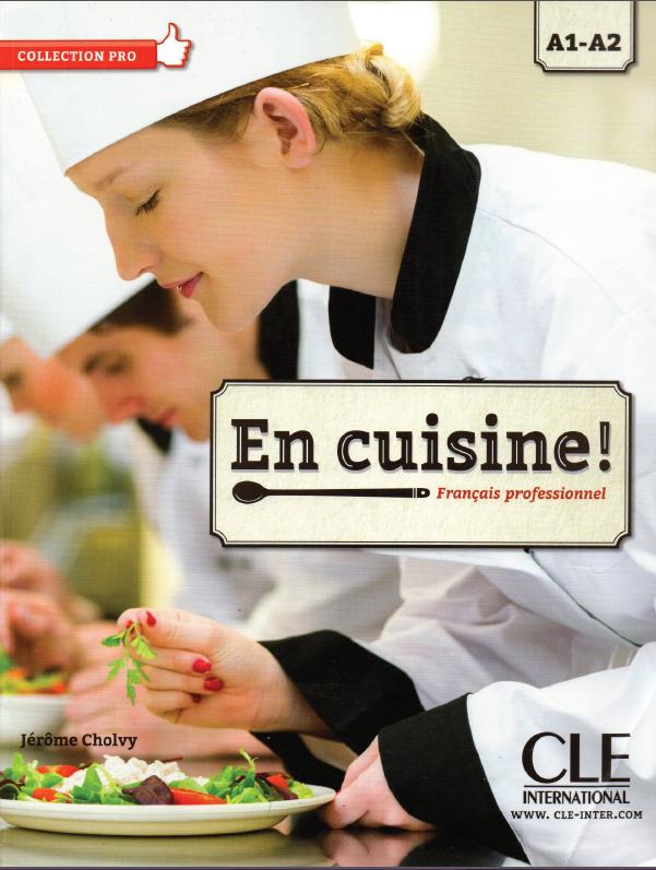 En cuisine ! A1 / A2. CLE International PDF + Audio