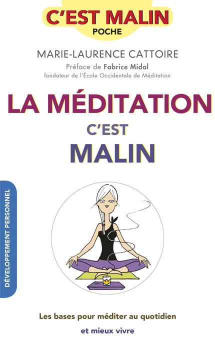 télécharger La méditation, c'est malin