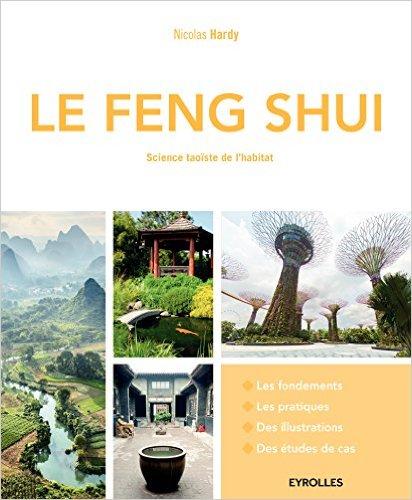 Le Feng Shui -Science taoïste de l'habitat 2e Edition