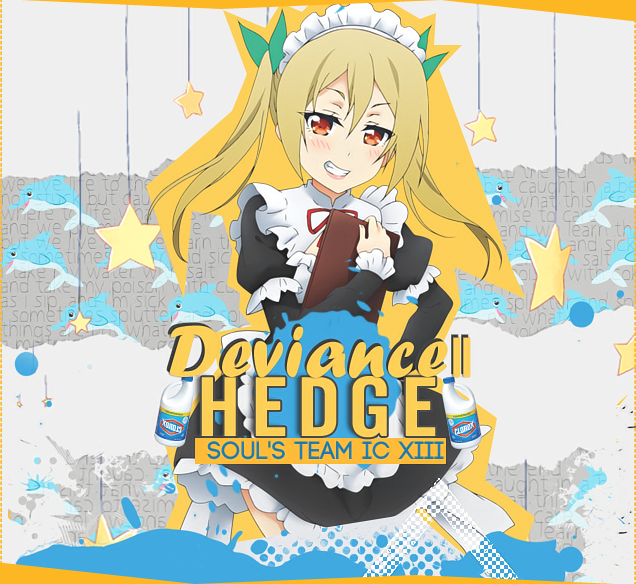hedge -  [Fun][Hedge] - Deviance II 170301030327161101
