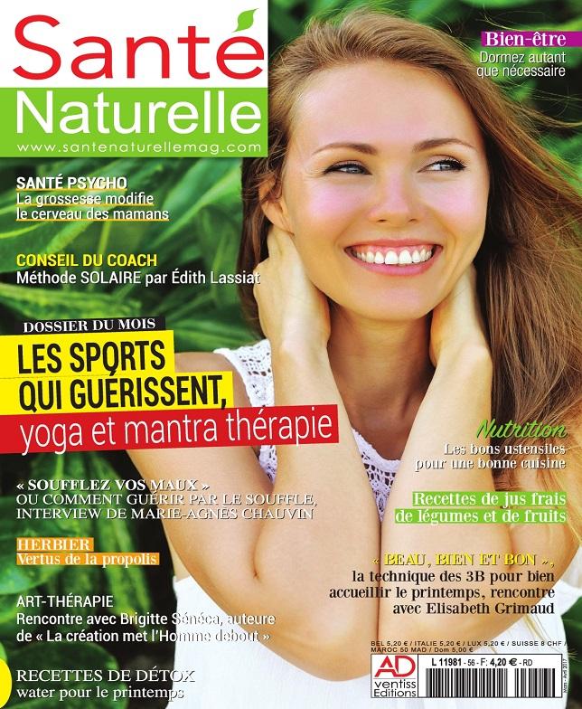 télécharger Santé Naturelle N°56 - Mars-Avril 2017