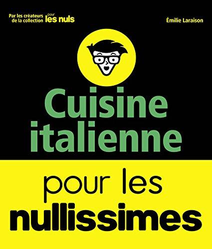 télécharger Cuisine italienne pour les nullissimes (2017) - Emilie Laraison