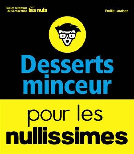 télécharger Desserts minceurs pour les nullisimes (2017) - Emilie Laraison
