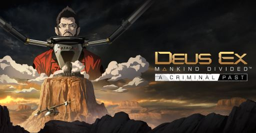 Poster for Deus Ex Mankind Divided A Criminal Past