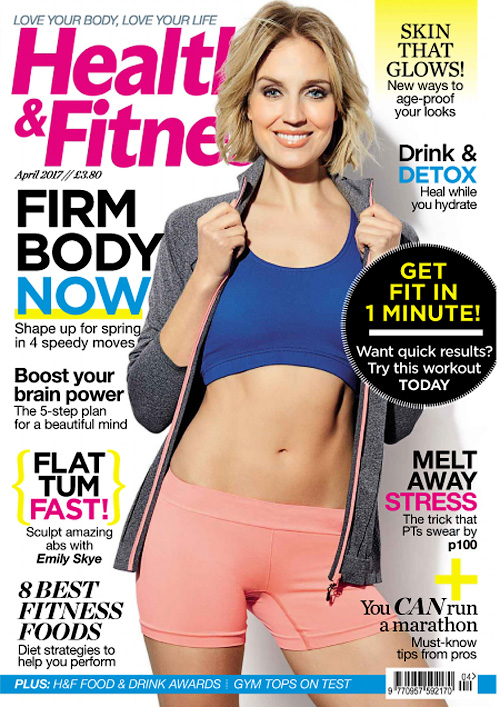 Health & Fitness UK – April 2017