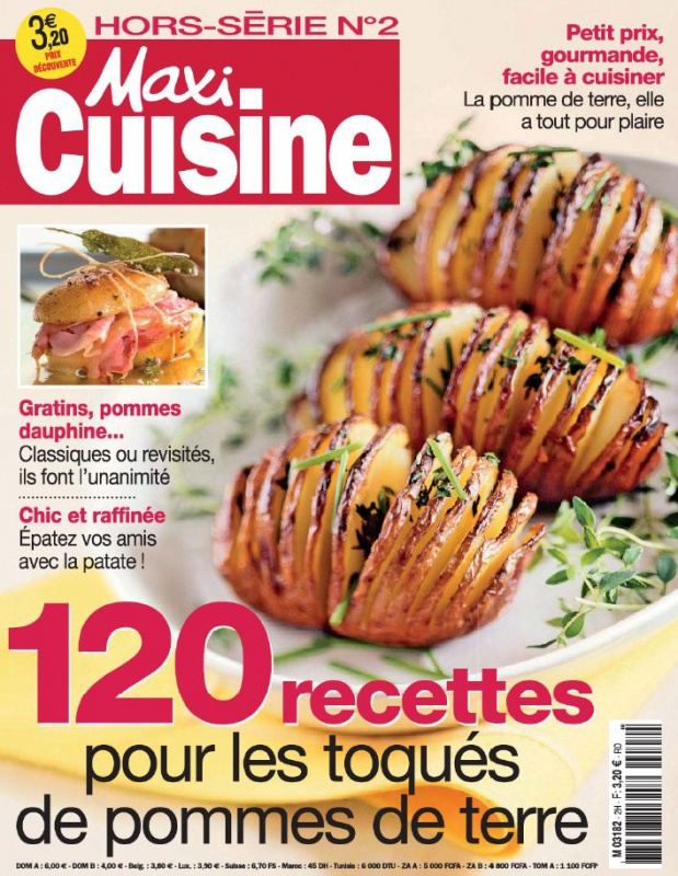 Maxi Cuisine Hors-Série N°2 - 120 recettes pour les toqués de pommes de terre