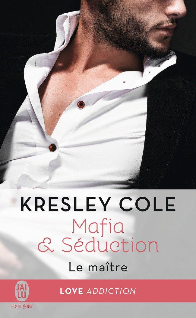 télécharger Mafia & séduction T2: Le maitre de Kresley Cole 2017