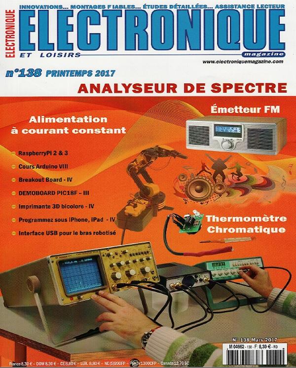 télécharger Electronique et Loisirs N°138 - Printemps 2017