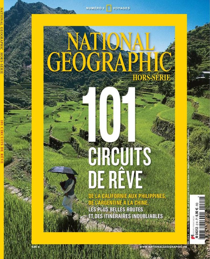 National Géographic Hors Série Voyages N°2 - 101 Circuits de Rêve