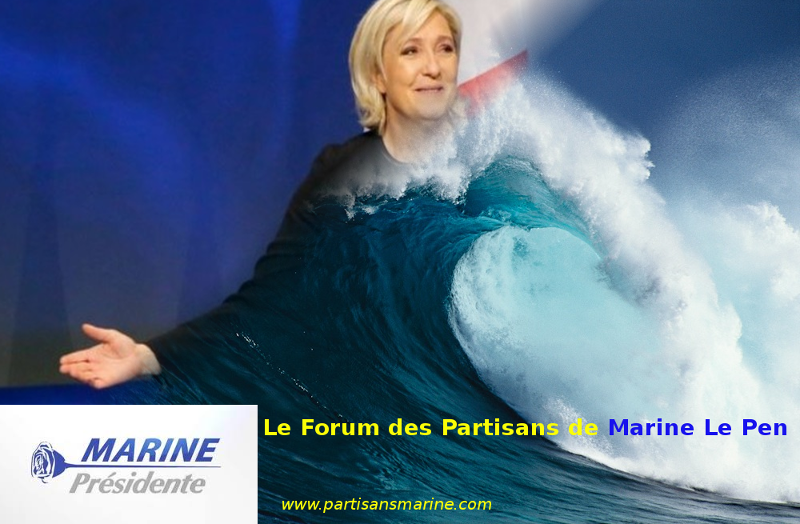 www.partisansmarine.com | Le Forum des Partisans de Marine Le Pen