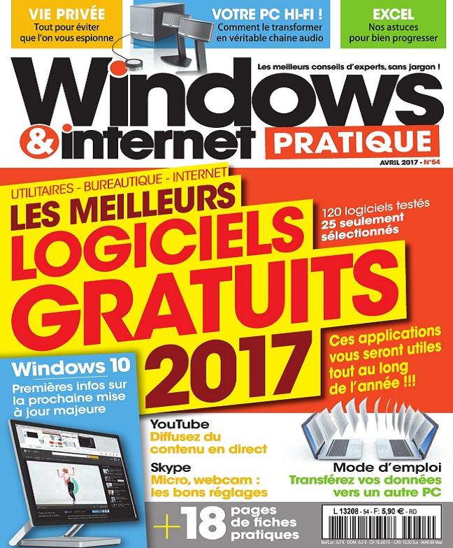 télécharger Windows et Internet Pratique N°54 - Avril 2017