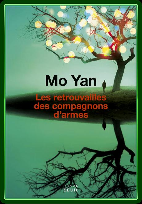 télécharger Mo Yan - Les Retrouvailles des compagnons d'armes 2017