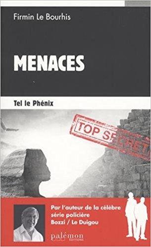 télécharger MENACES T2 - TEL LE PHENIX de LE BOURHIS FIRMIN
