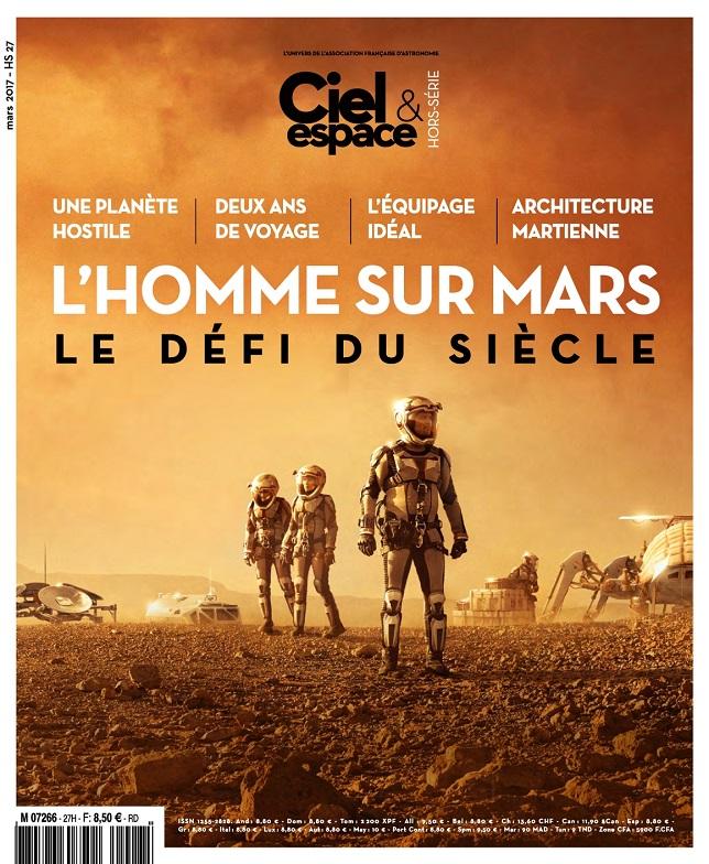 télécharger Ciel et Espace Hors Série N°27 - Mars 2017