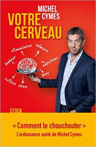 télécharger Votre cerveau - Michel Cymes & Patrice Romedenne