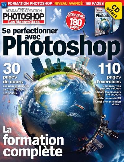 Advanced Creation Photoshop Hors-Serie N°22 - Se perfectionner avec Photoshop
