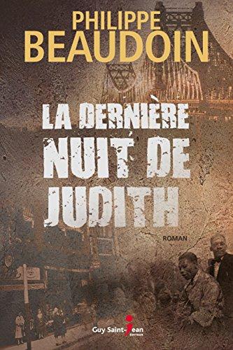 télécharger La dernière nuit de Judith de Philippe Beaudoin 2017