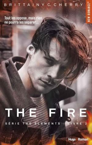 télécharger Elements Tome 2: The fire de Brittainy C Cherry 2017