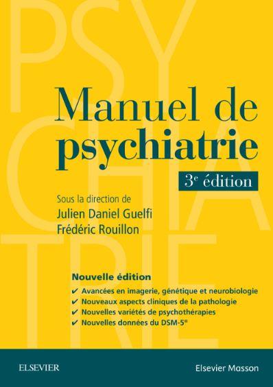 télécharger Manuel de psychiatrie 3e Edition ( Janvier 2017 )