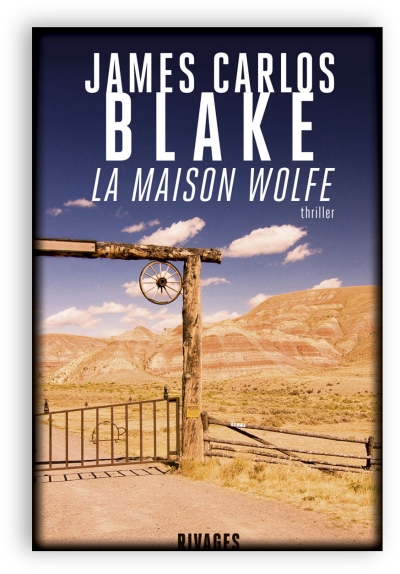 TELECHARGER MAGAZINE maison Wolfe, La - James Carlos Blake