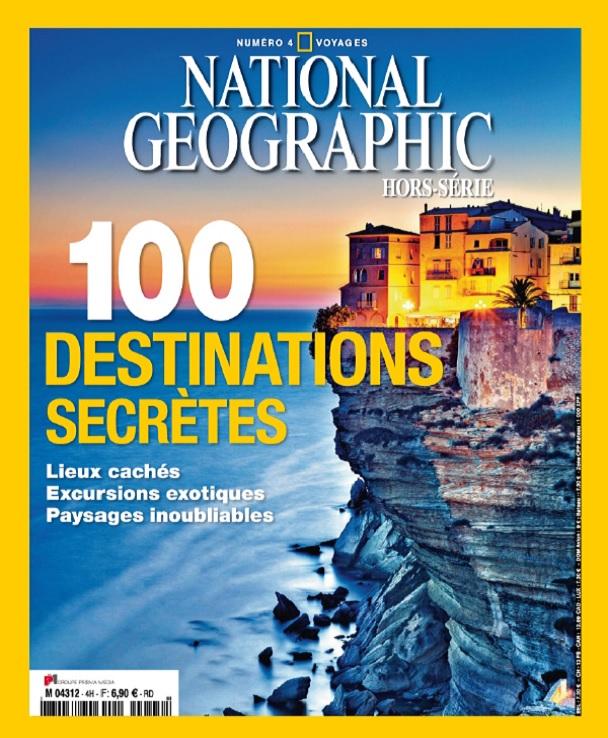 télécharger National Geographic Hors Série Voyages N°4 - 100 Destinations Secrètes