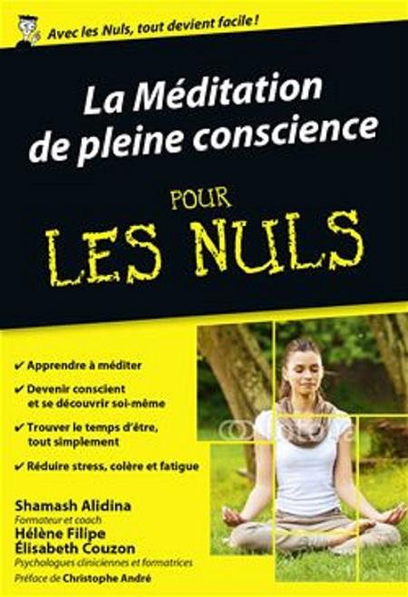 TELECHARGER MAGAZINE La Méditation de pleine conscience Pour Les Nuls