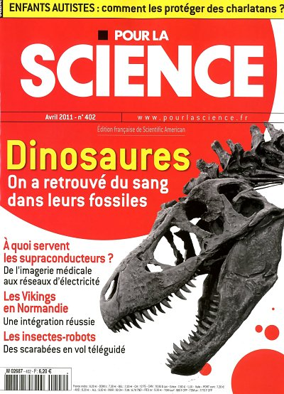 Pour la Science N°402 - Dinosaures, on a retrouvé du sang dans leurs fossiles