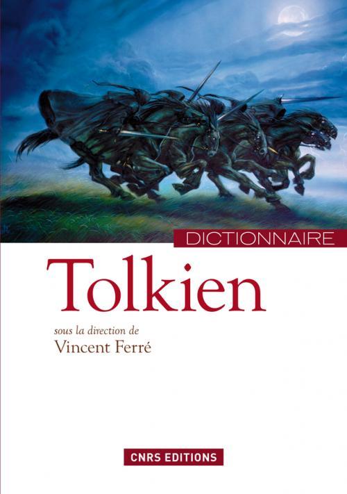 Dictionnaire Tolkien de Vincent Ferré