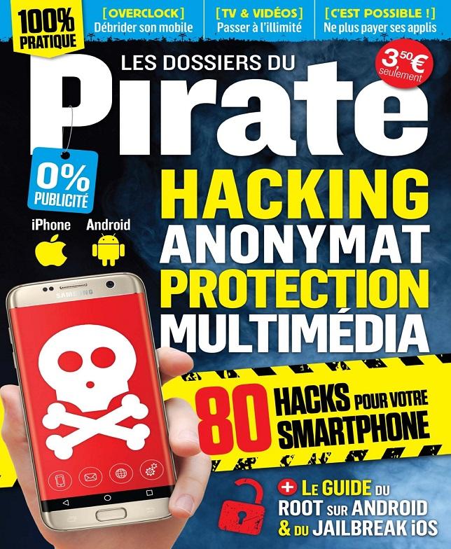 télécharger Pirate Informatique Hors Série N°11 - Avril-Juin 2017