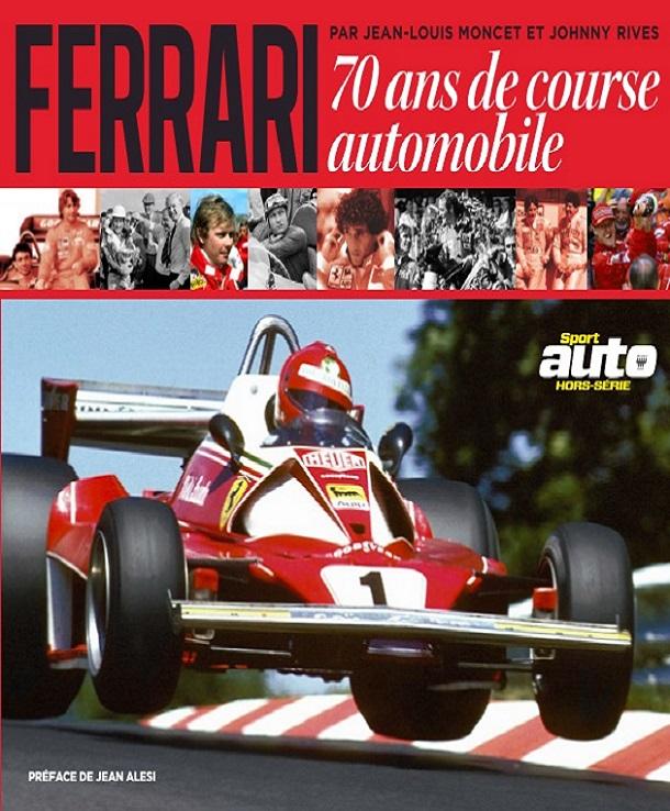 télécharger Sport Auto Hors Série - Ferrari 70 ans de Course Automobile 2017