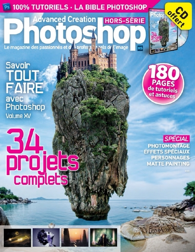 Advanced Creation Photoshop Hors-Serie N°23 - 34 projets complets