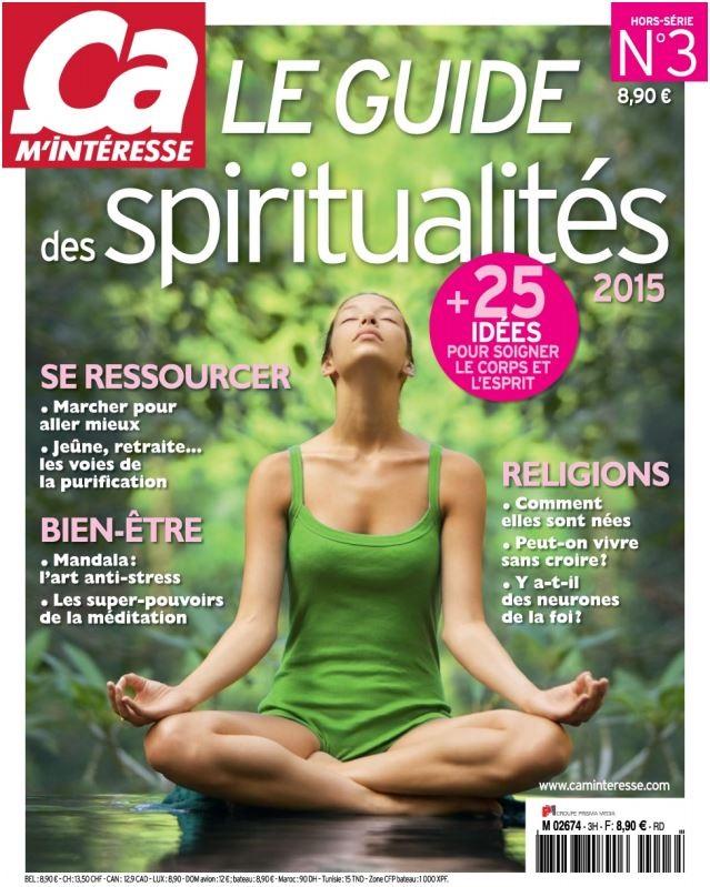 Ça M Intéresse Hors Série Le Guide N°3 - Le Guide Des Spiritualités